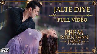 Jalte Diye Full Song | Prem Ratan Dhan Payo | Salman Khan