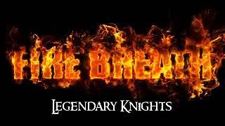 Video Fire Breath - Legendary Knights