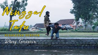 Download lagu Ninggal Tatu Dhevy Geranium Reggaeska Version Mp3