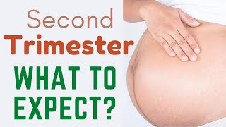 What to expect in the second trimester - Second trimester of pregnancy: What to Expect - #Pregnancy