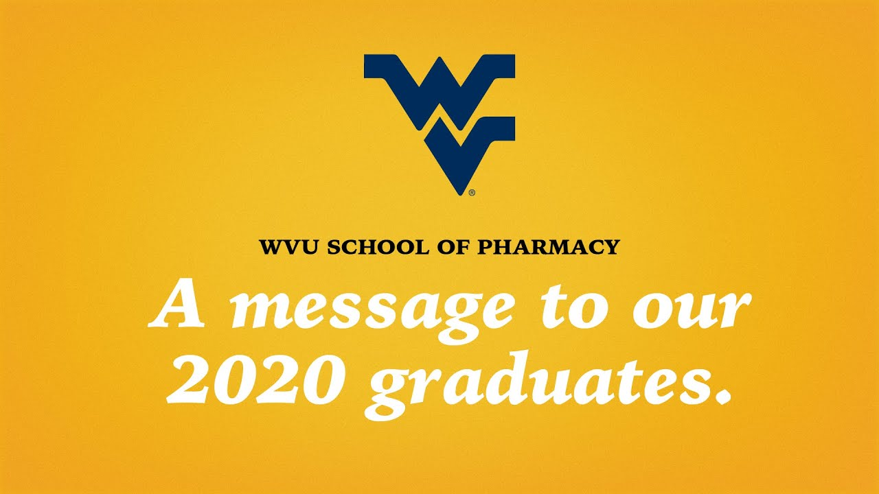 Play WVU SCHOOL OF PHARMACY: A SPECIAL COMMENCEMENT MESSAGE