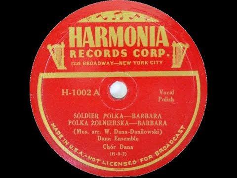 "Polish 78rpm recordings, ca 1945. Harmonia H-1002. Polka żołnierska ""Barbara"""