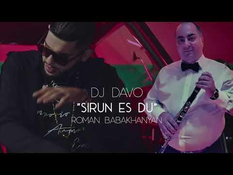 """""""Sirun Es Du"""" - Dj Davo ft. Roman Babakhanyan (NEW 2020)"""