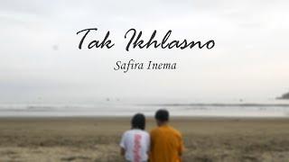 Download lagu Tak Ikhlasno Safira Inema Mp3