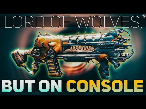 Lawwwwwd of WUUULVES, but on Console | Destiny 2 (Lord of Wolves NO MORE REVIEWS FROM ME)