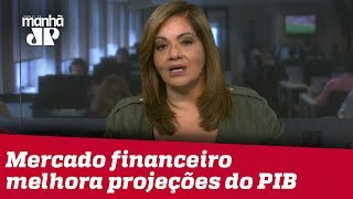 Denise: Mercado financeiro melhora projeções do PIB