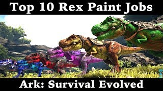 top 10 t rex paint jobs ark survival evolved