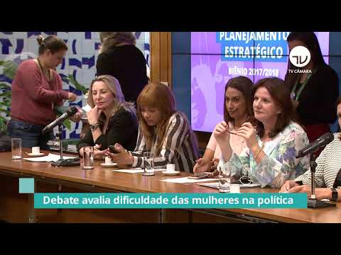 Debate avalia dificuldade das mulheres na política - 10/05/21