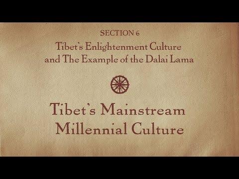 MOOC BUDDHA1x | 6.1 Tibet's Mainstream Millennial Culture | Tibet's Enlightenment Culture