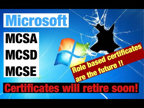 Microsoft role-based exams will be the future !! MCSA MCSD MCSE ...