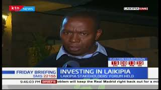 Laikipia governor, Hon.Ndiritu Muriithi tells about the Laikipia investors Forum held