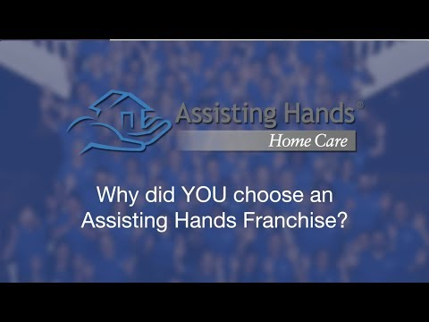 , title : 'Why did YOU Choose an Assisting Hands Home Care Franchise