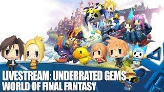 Underrated Gems - World of Final Fantasy