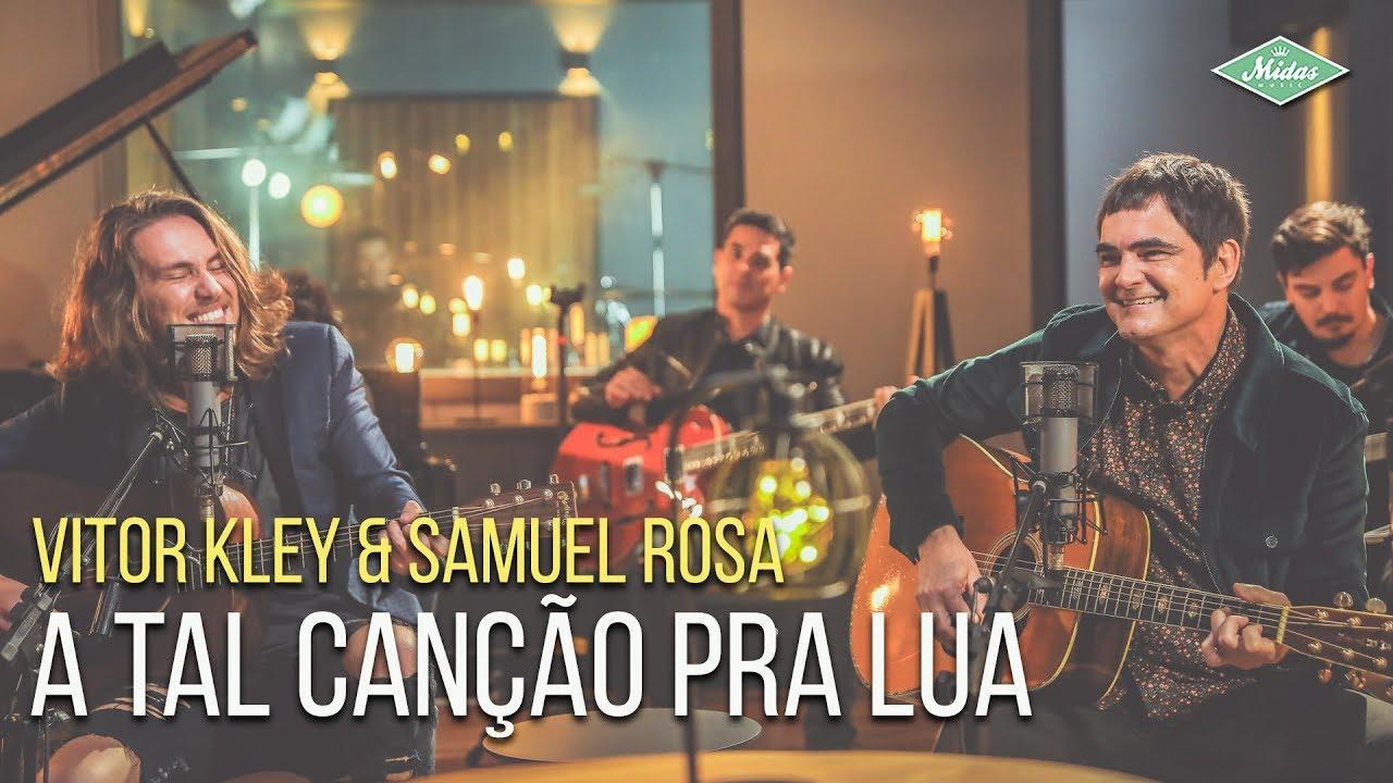 Vitor Kley & Samuel Rosa - A Tal Canção Pra Lua