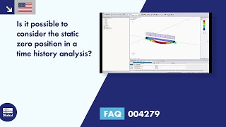 FAQ 004279 | Is it possible to consider the static zero position in a time history analysis?