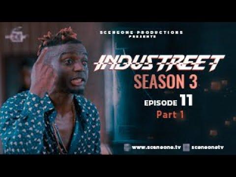 INDUSTREET S3EP11- SHOWDOWN (Part 1) | Funke Akindele, Martinsfeelz, Sonorous, Mo Eazy