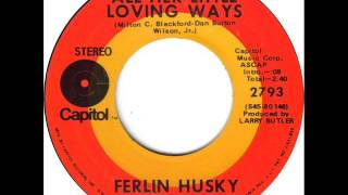 "Ferlin Husky ""All Her Little Loving Ways"""