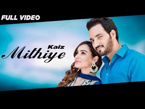 Mithiye  Kaiz Lucky Shah