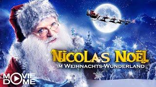 Nicolas Noel im Weihnachts-Wunderland -  Ganzen Film kostenlos schauen in HD bei Moviedome