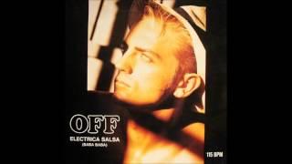 OFF - Electrica Salsa (Baba Baba) [Maxi Version] **HQ Audio**
