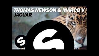 Thomas Newson & Marco V   Jaguar (Original Mix)