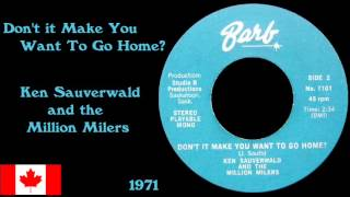 Don't It Make You Want To Go Home? - Ken Sauverwald and the Million Milers