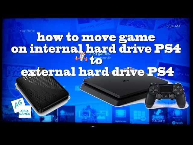 Tutorial How To Move Game On Internal Hard Drive Ps4 External