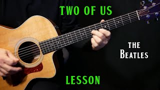 "how to play ""Two Of Us"" on guitar by The Beatles 