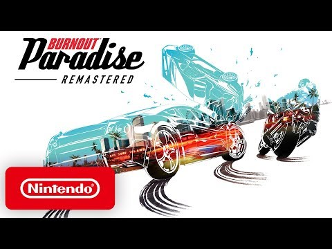 Burnout Paradise Remastered - Pre-Order Trailer - Nintendo Switch