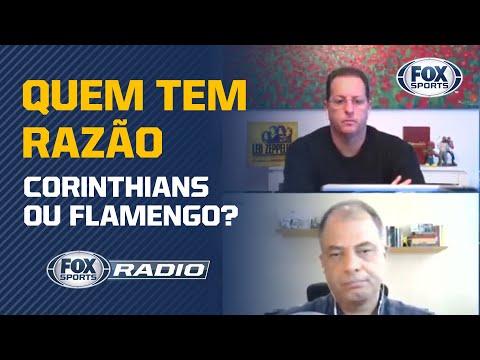 CORINTHIANS 'RESPONDEU' POSICIONAMENTO DO FLAMENGO? Veja debate no 'FOX Sports Rádio'