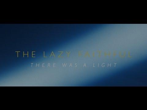 The Lazy Faithful