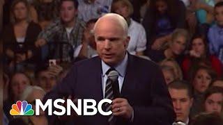 Joe: John McCain Proved His Character Every Day | Morning Joe | MSNBC