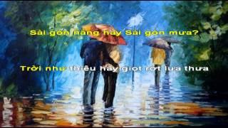 SÀI GÒN NẮNG HAY SÀI GÒN MƯA - TRUNG HIẾU - Nhạc NGÔ CÀN CHIẾU