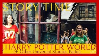 Story Time! Harry Potter World + Other Universal Studios Parks
