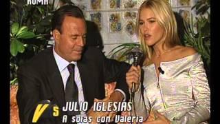 Valeria con Julio Iglesias - Versus