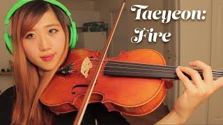 Taeyeon: Fire (viola cover)