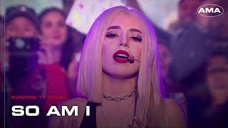 Ava Max   So Am I At Sunrise TV Show (29042019)