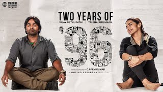 2 Years of 96 | Vijay Sethupathi, Trisha | Madras Enterprises | C.Prem Kumar | Govind Vasantha