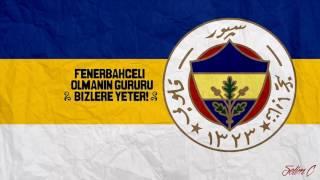 Fenerbahçe - Güneşimi Kaybettim ( YENİ BESTE 2017 HD )