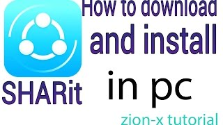 HOW TO DOWNLOAD AND INSTALL SHARit FOR PC
