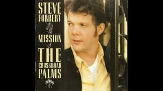 Steve Forbert - It Sure Was Better Back Then