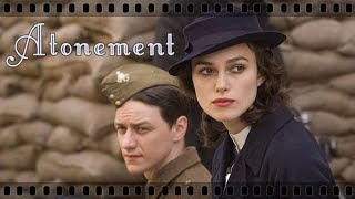 Atonement - Keira Knightley & James McAvoy - Elegy For Dunkirk
