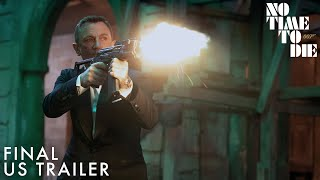 NO TIME TO DIE | Final US Trailer