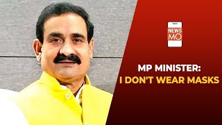 Covid-19: MP Minister Narottam Mishra Refuses To Wear Masks | NewsMo