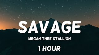 Savage (Remix) - Megan Thee Stallion feat. Beyoncé 1 Hour Loop