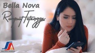 Bella Nova - Rumput Tetangga (Official Music Video )