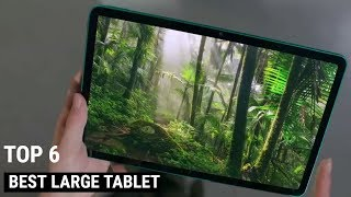 Best Large Tablets You Can Buy For 2021 - Top 6