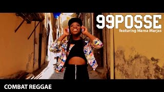 99 Posse feat. Mama Marjas - Combat Reggae (video ufficiale)