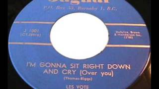 Les Vote (Vogt) - I'm Gonna Sit Right Down And Cry Over You