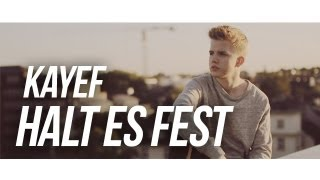KAYEF   HALT ES FEST (OFFICIAL HD VIDEO) Prod By. Topic